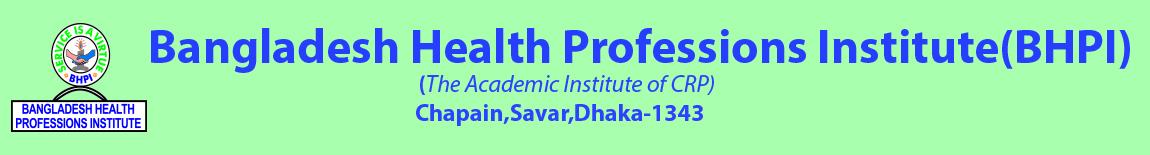 Bangladesh Health Professions Institute (BHPI)